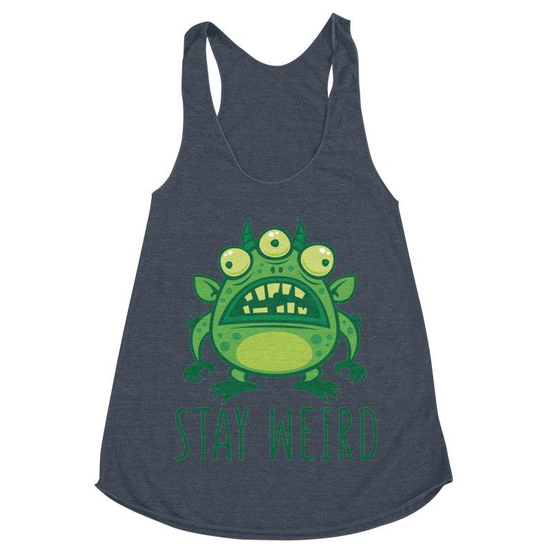 Stay Weird Alien Monster Women's Racerback Triblend Tank by Fizzgig's Artist Shop