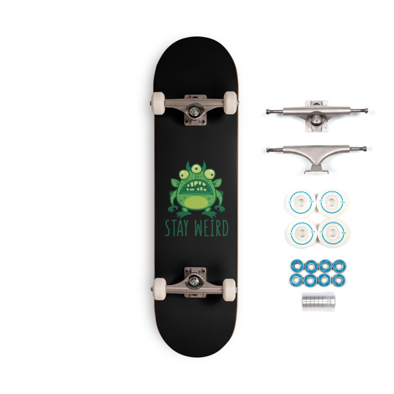 Stay Weird Alien Monster Accessories Complete - Basic Skateboard by Fizzgig's Artist Shop