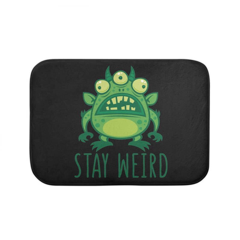Stay Weird Alien Monster Home Bath Mat by Fizzgig's Artist Shop