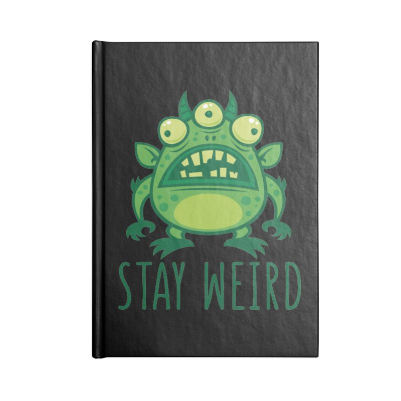 Stay Weird Alien Monster Accessories Lined Journal Notebook by Fizzgig's Artist Shop