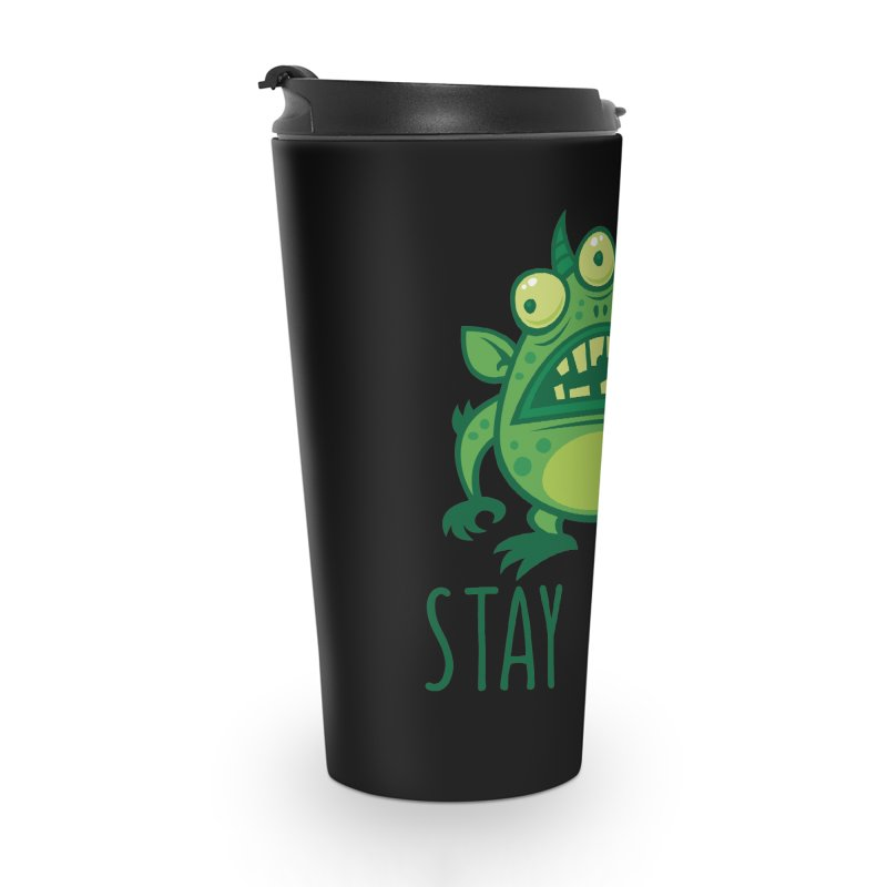 Stay Weird Alien Monster Accessories Travel Mug by Fizzgig's Artist Shop