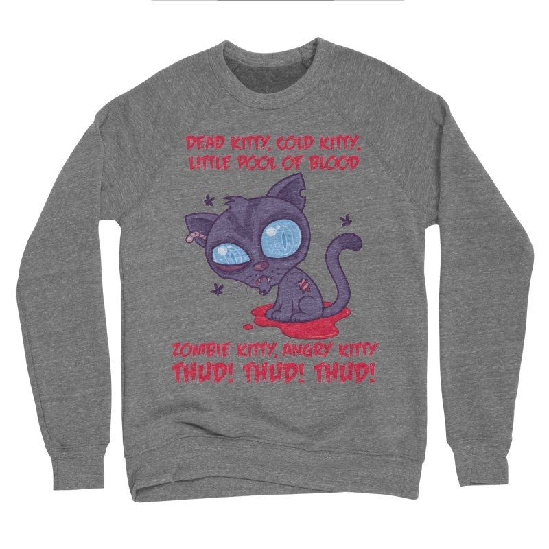 Dead Cold Angry Zombie Kitty Men's Sponge Fleece Sweatshirt by Fizzgig's Artist Shop