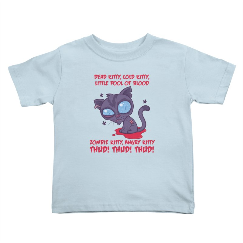 Dead Cold Angry Zombie Kitty Kids Toddler T-Shirt by Fizzgig's Artist Shop