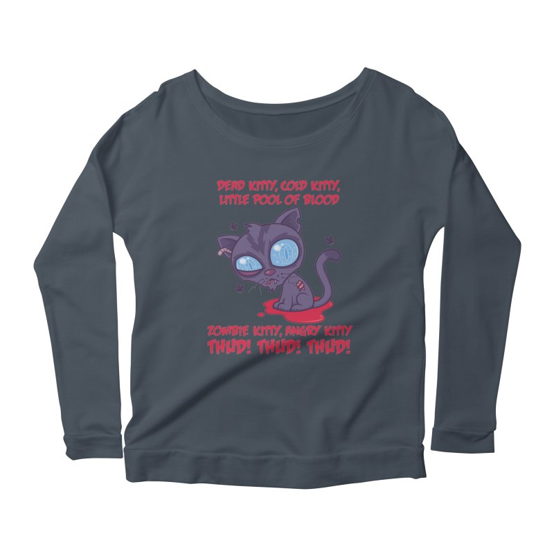 Dead Cold Angry Zombie Kitty Women's Scoop Neck Longsleeve T-Shirt by Fizzgig's Artist Shop