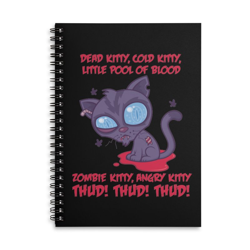 Dead Cold Angry Zombie Kitty Accessories Lined Spiral Notebook by Fizzgig's Artist Shop