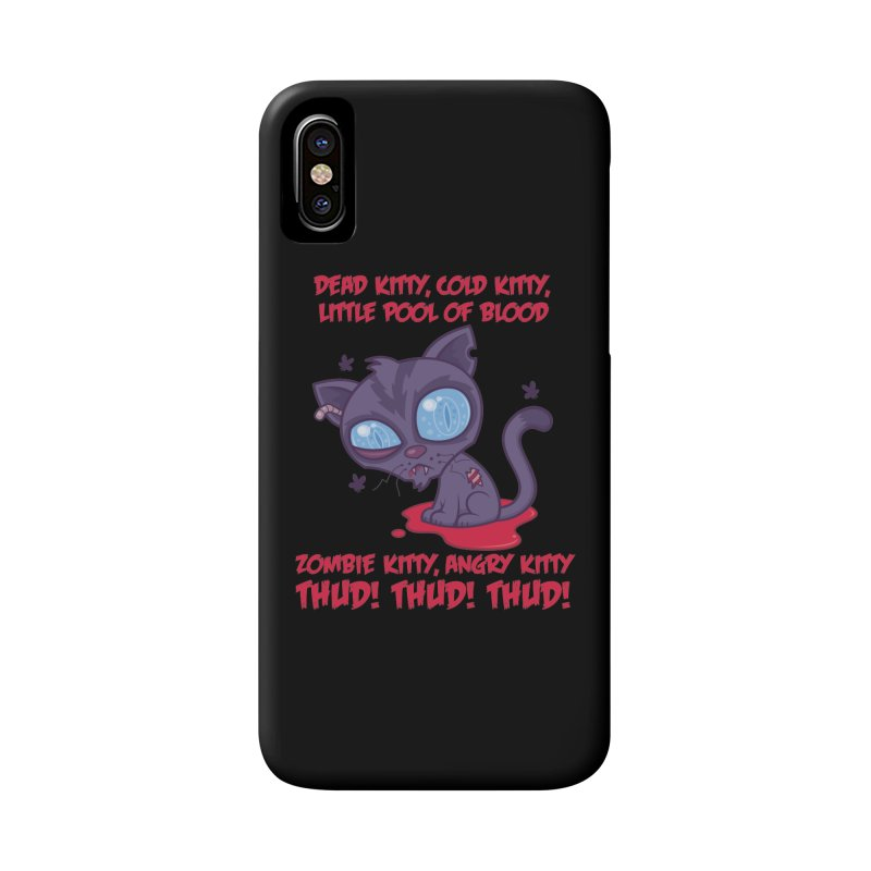 Dead Cold Angry Zombie Kitty Accessories Phone Case by Fizzgig's Artist Shop