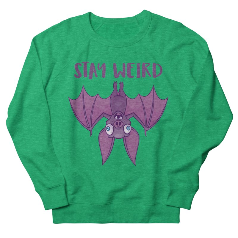 Stay Weird Cartoon Bat Women's French Terry Sweatshirt by Fizzgig's Artist Shop