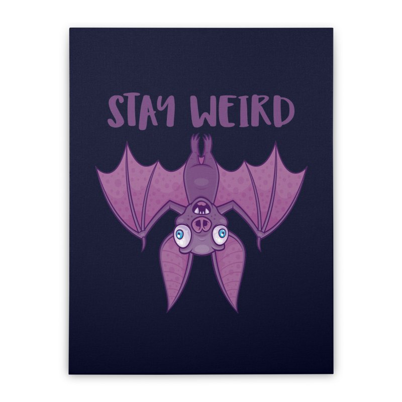 Stay Weird Cartoon Bat Home Stretched Canvas by Fizzgig's Artist Shop