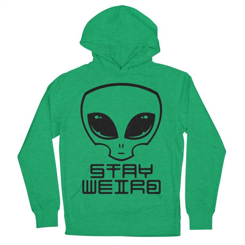 Stay Weird Alien Head Women's French Terry Pullover Hoody by Fizzgig's Artist Shop