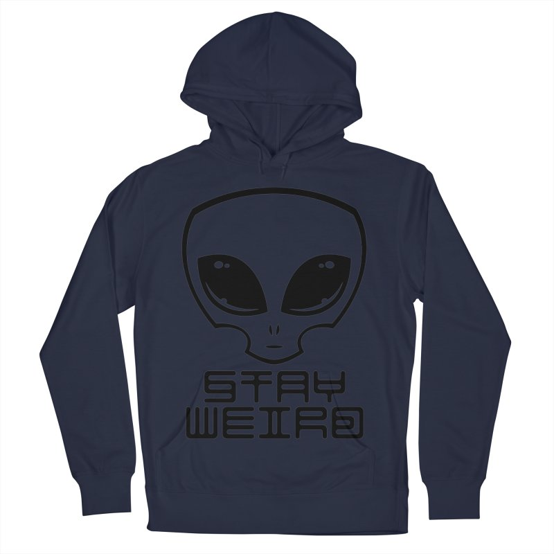 Stay Weird Alien Head Men's French Terry Pullover Hoody by Fizzgig's Artist Shop