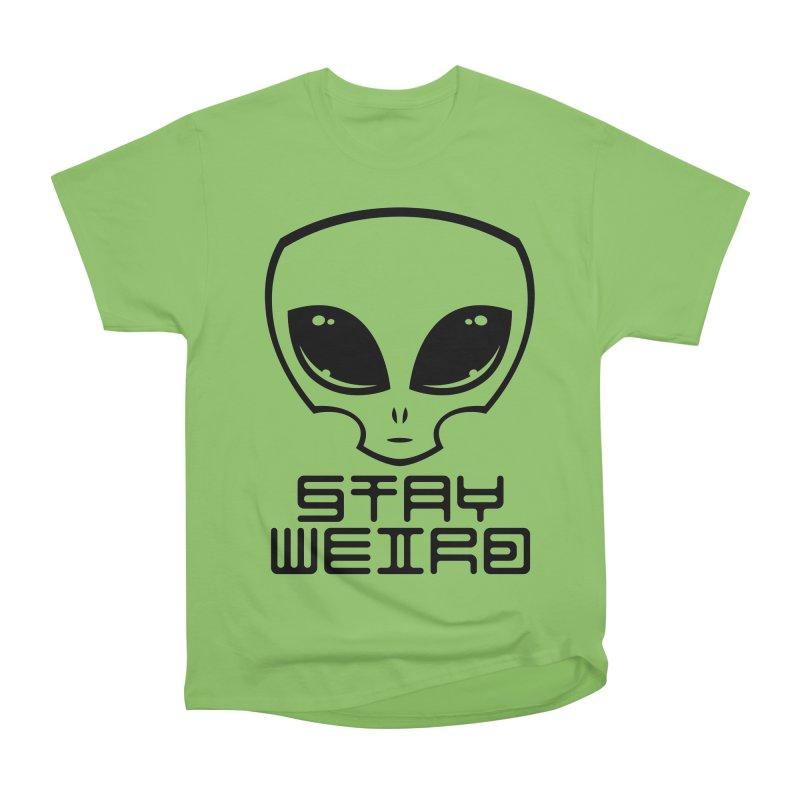 Stay Weird Alien Head Women's Heavyweight Unisex T-Shirt by Fizzgig's Artist Shop
