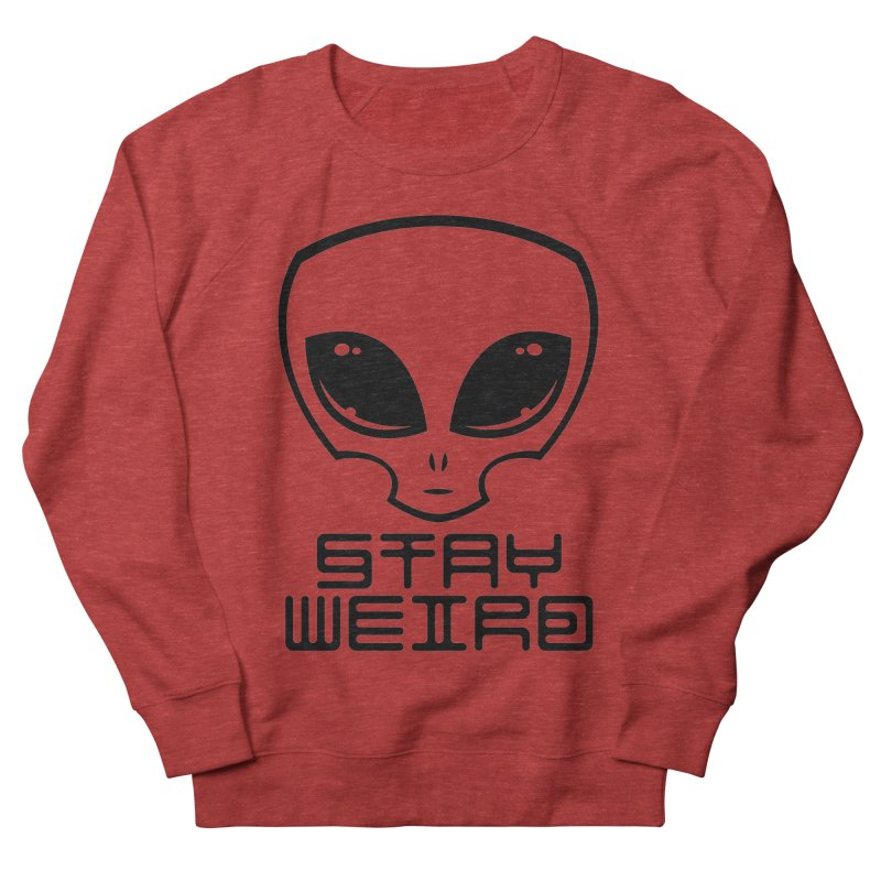 Stay Weird Alien Head Men's French Terry Sweatshirt by Fizzgig's Artist Shop