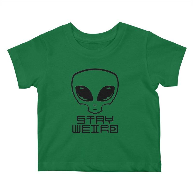 Stay Weird Alien Head Kids Baby T-Shirt by Fizzgig's Artist Shop