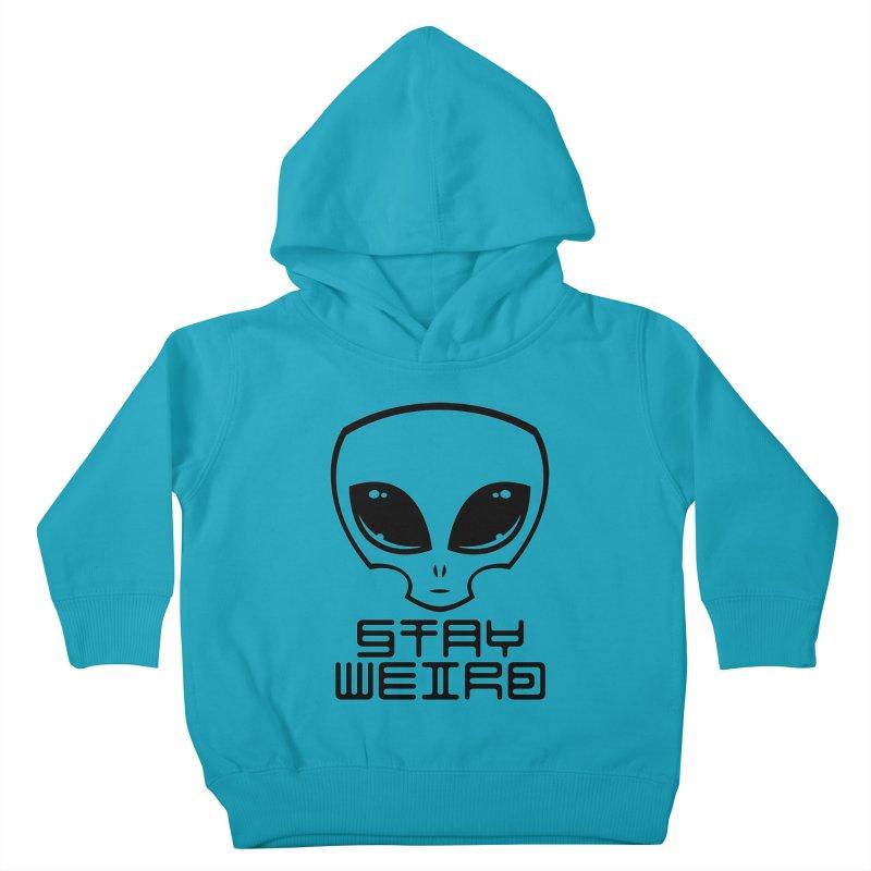 Stay Weird Alien Head Kids Toddler Pullover Hoody by Fizzgig's Artist Shop