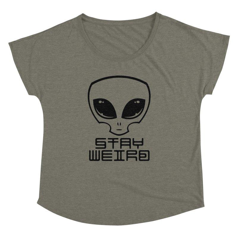 Stay Weird Alien Head Women's Dolman Scoop Neck by Fizzgig's Artist Shop