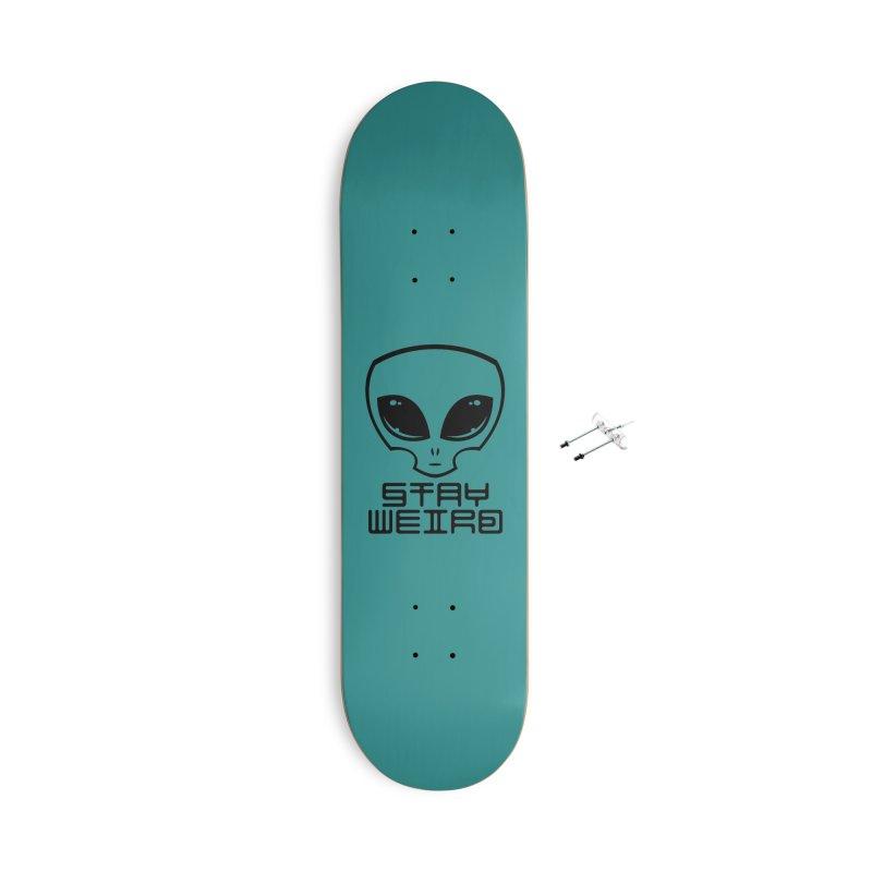 Stay Weird Alien Head Accessories With Hanging Hardware Skateboard by Fizzgig's Artist Shop