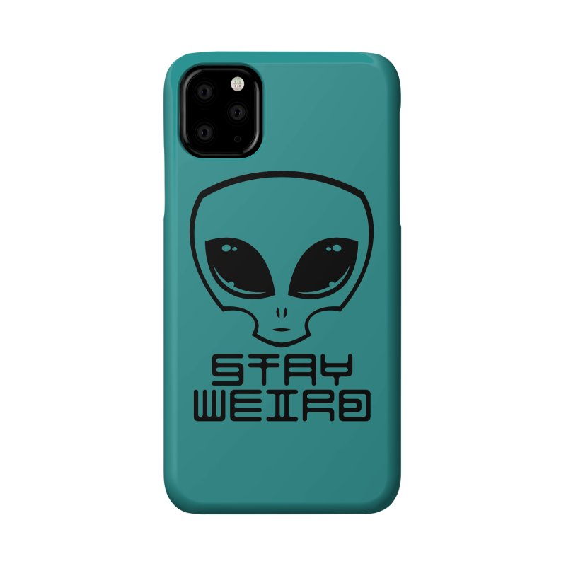 Stay Weird Alien Head Accessories Phone Case by Fizzgig's Artist Shop