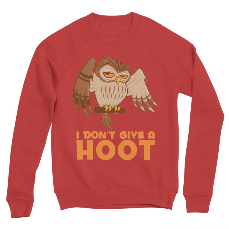 I Don't Give A Hoot Owl Men's Sponge Fleece Sweatshirt by Fizzgig's Artist Shop