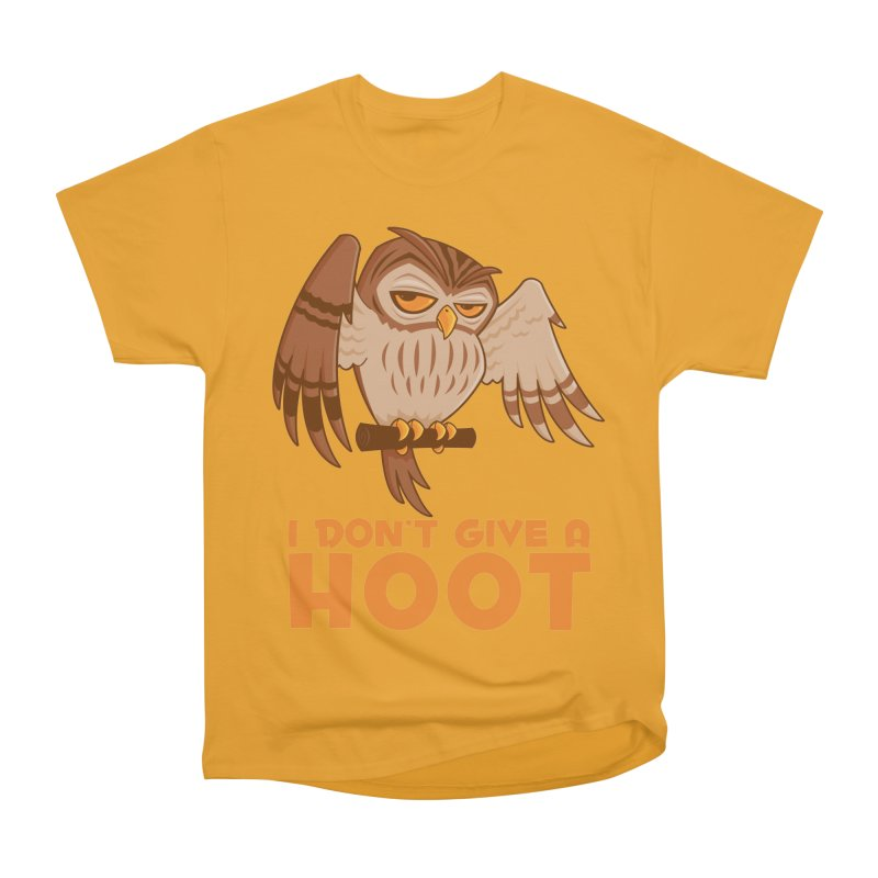 I Don't Give A Hoot Owl Women's Heavyweight Unisex T-Shirt by Fizzgig's Artist Shop