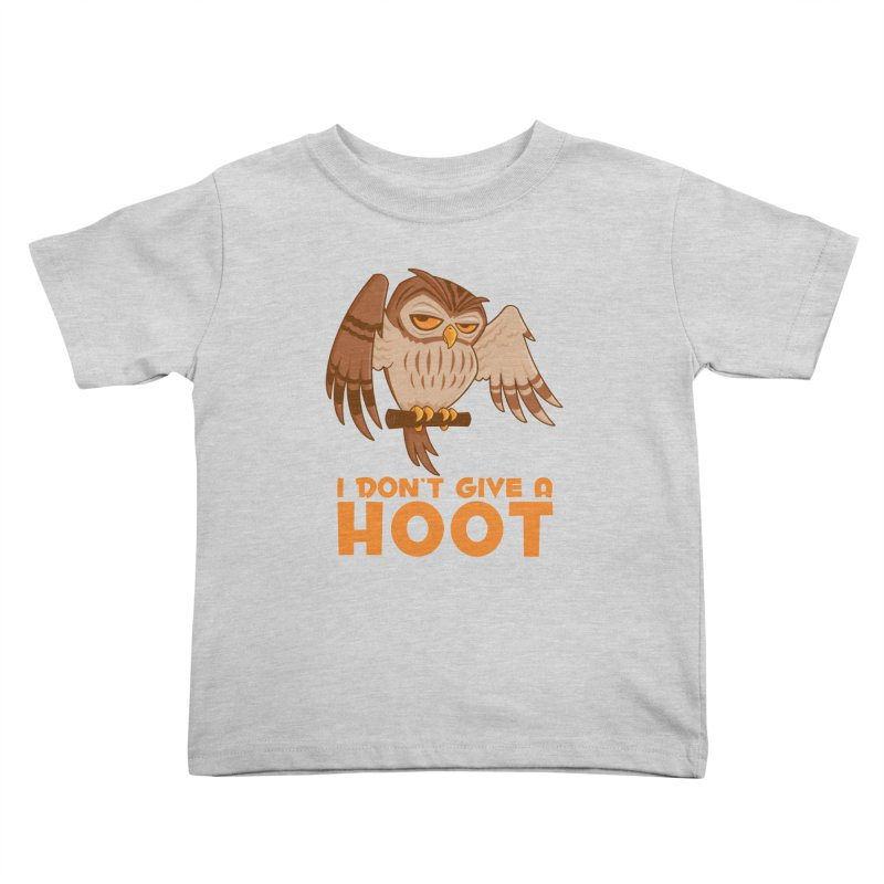 I Don't Give A Hoot Owl Kids Toddler T-Shirt by Fizzgig's Artist Shop
