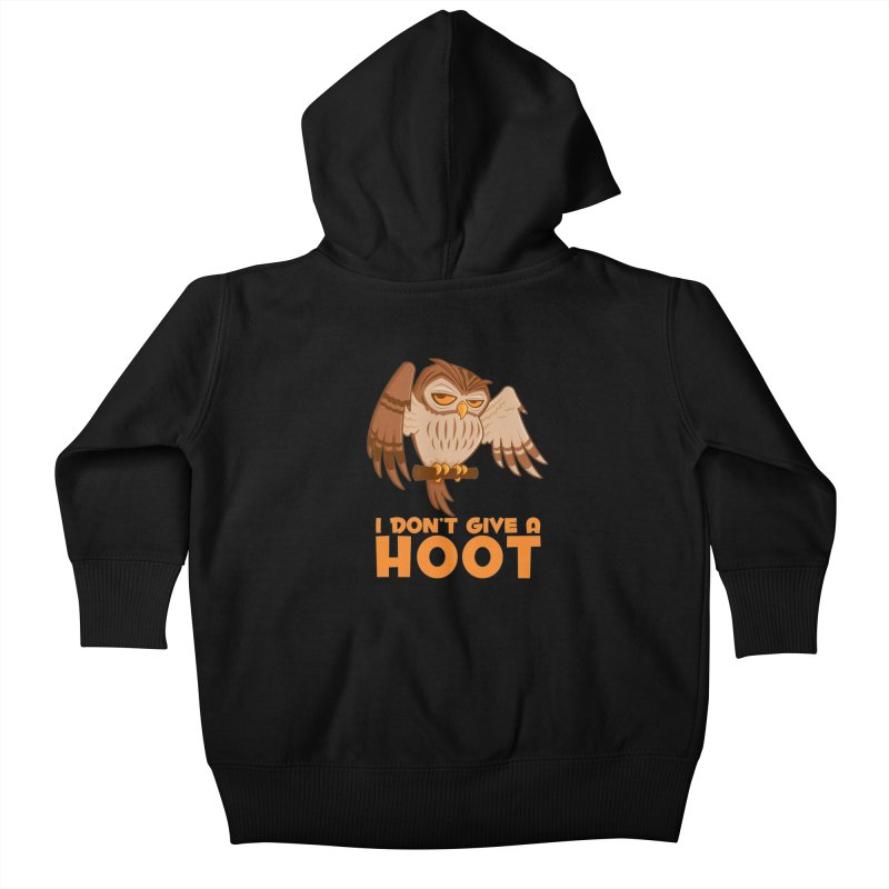 I Don't Give A Hoot Owl Kids Baby Zip-Up Hoody by Fizzgig's Artist Shop