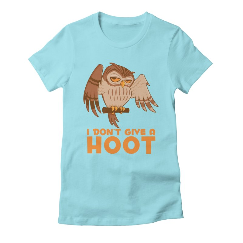 I Don't Give A Hoot Owl Women's Fitted T-Shirt by Fizzgig's Artist Shop