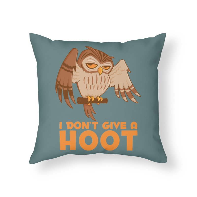 I Don't Give A Hoot Owl Home Throw Pillow by Fizzgig's Artist Shop