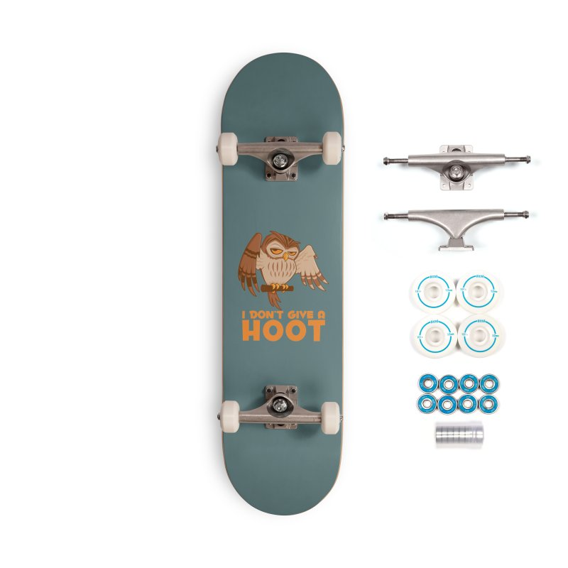 I Don't Give A Hoot Owl Accessories Complete - Basic Skateboard by Fizzgig's Artist Shop