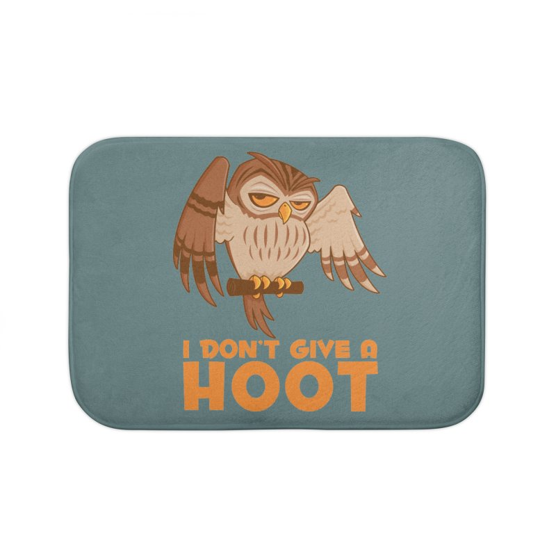 I Don't Give A Hoot Owl Home Bath Mat by Fizzgig's Artist Shop