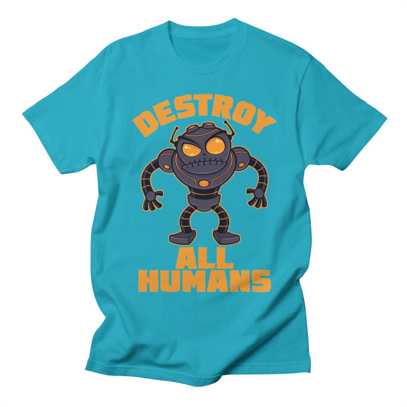 Destroy All Humans Angry Robot Men's Regular T-Shirt by Fizzgig's Artist Shop