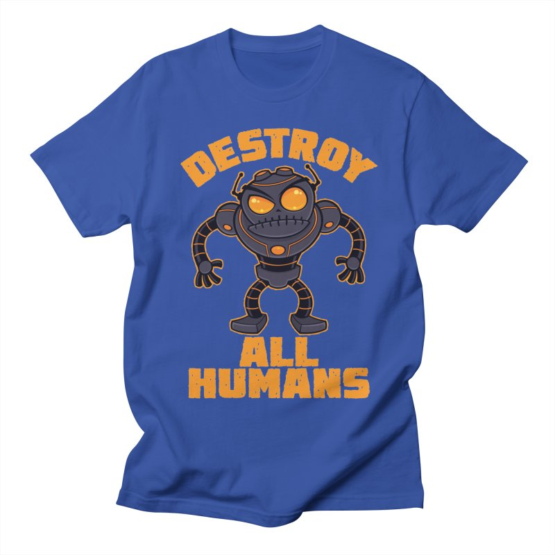 Destroy All Humans Angry Robot Men's Regular T-Shirt by Fizzgig's Artist Shop