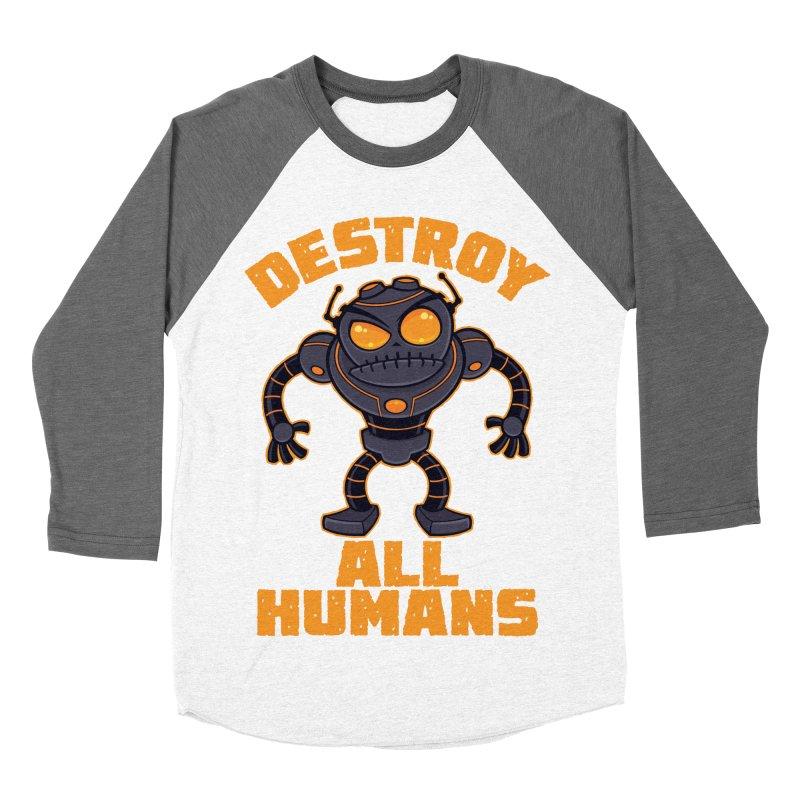 Destroy All Humans Angry Robot Men's Baseball Triblend Longsleeve T-Shirt by Fizzgig's Artist Shop