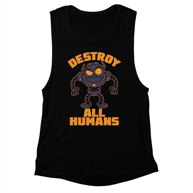 Destroy All Humans Angry Robot Women's Muscle Tank by Fizzgig's Artist Shop