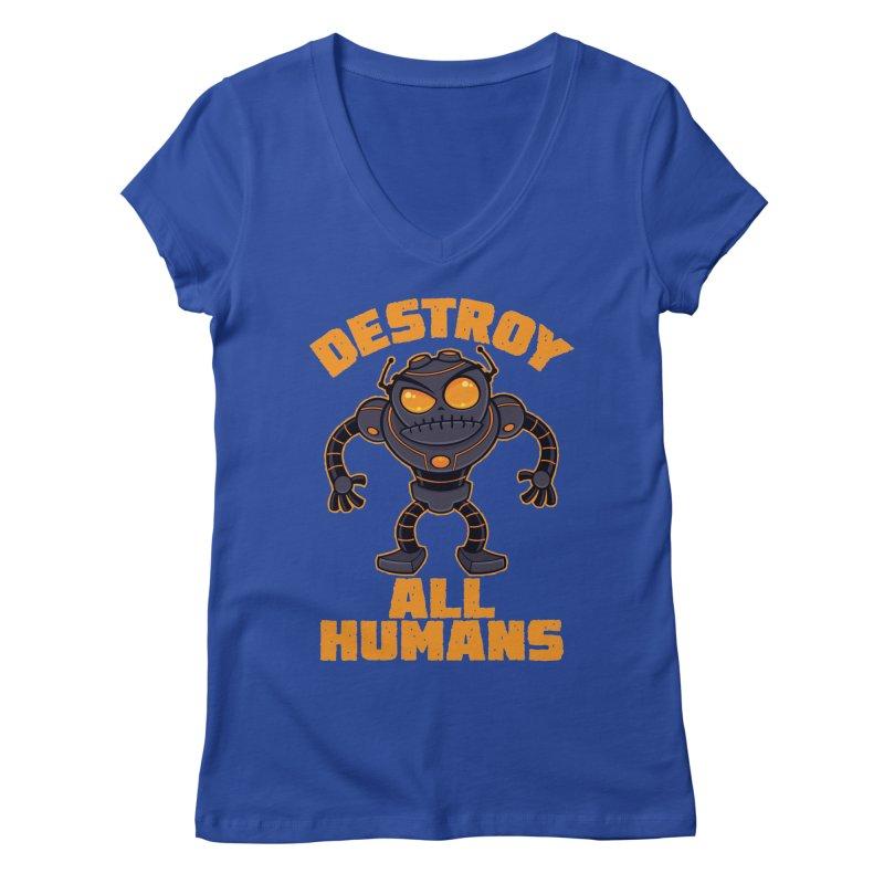 Destroy All Humans Angry Robot Women's Regular V-Neck by Fizzgig's Artist Shop