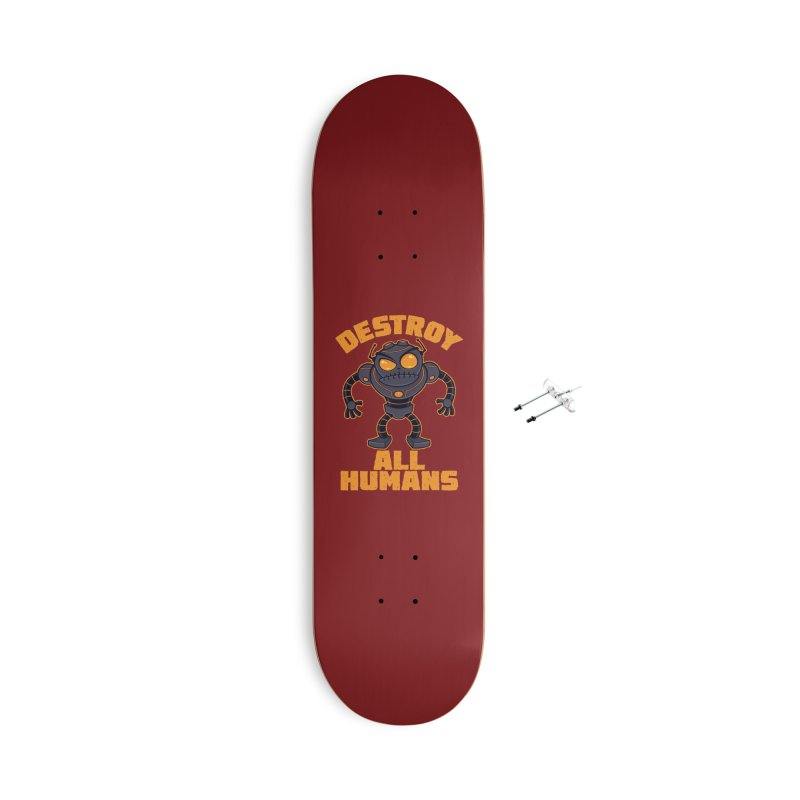 Destroy All Humans Angry Robot Accessories With Hanging Hardware Skateboard by Fizzgig's Artist Shop