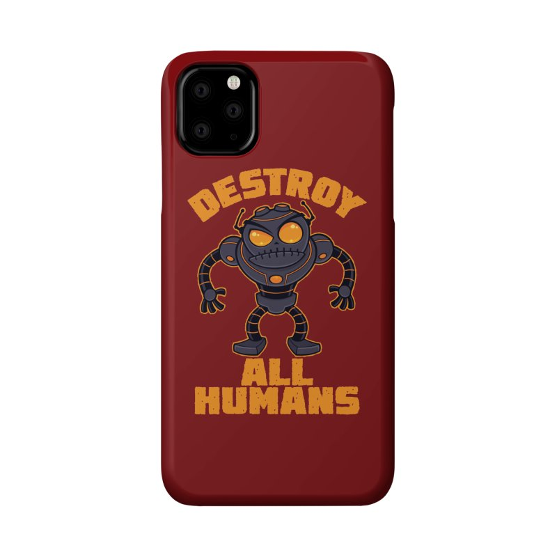 Destroy All Humans Angry Robot Accessories Phone Case by Fizzgig's Artist Shop