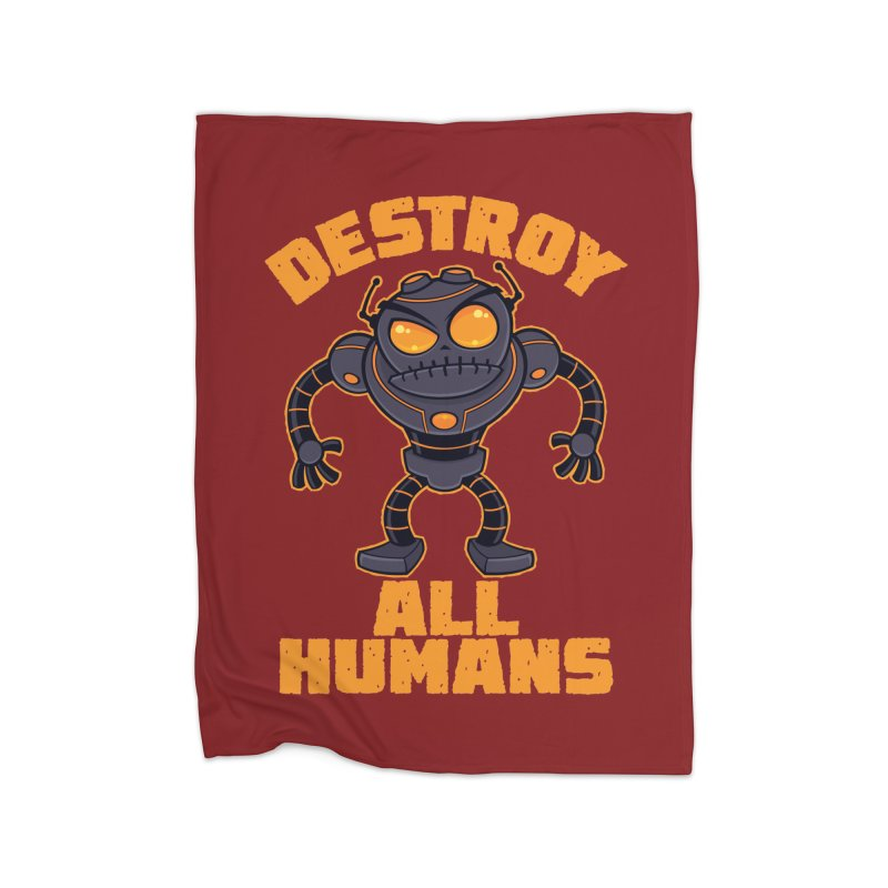 Destroy All Humans Angry Robot Home Fleece Blanket Blanket by Fizzgig's Artist Shop