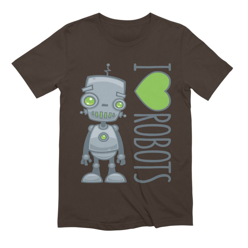 I Love Robots Men's Extra Soft T-Shirt by Fizzgig's Artist Shop