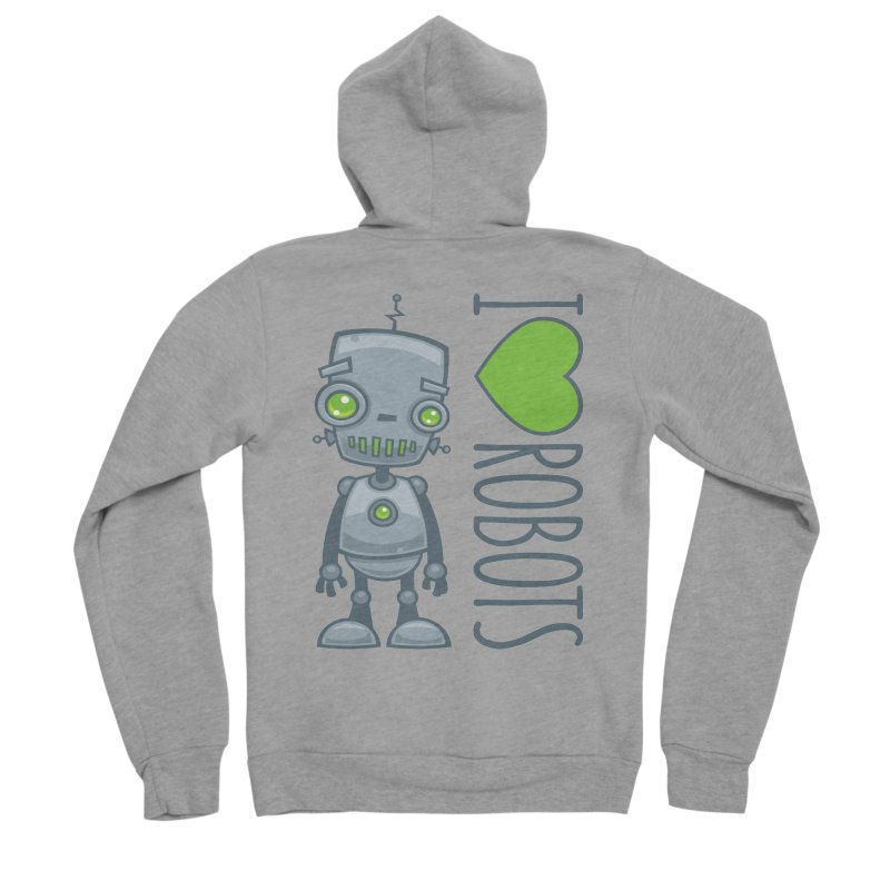 I Love Robots Men's Sponge Fleece Zip-Up Hoody by Fizzgig's Artist Shop