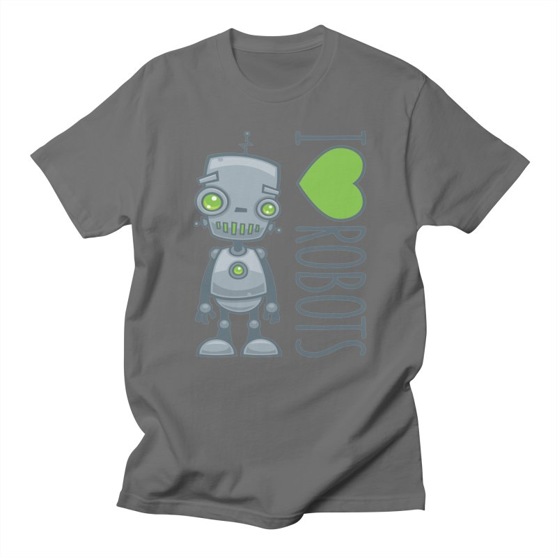 I Love Robots Men's T-Shirt by Fizzgig's Artist Shop