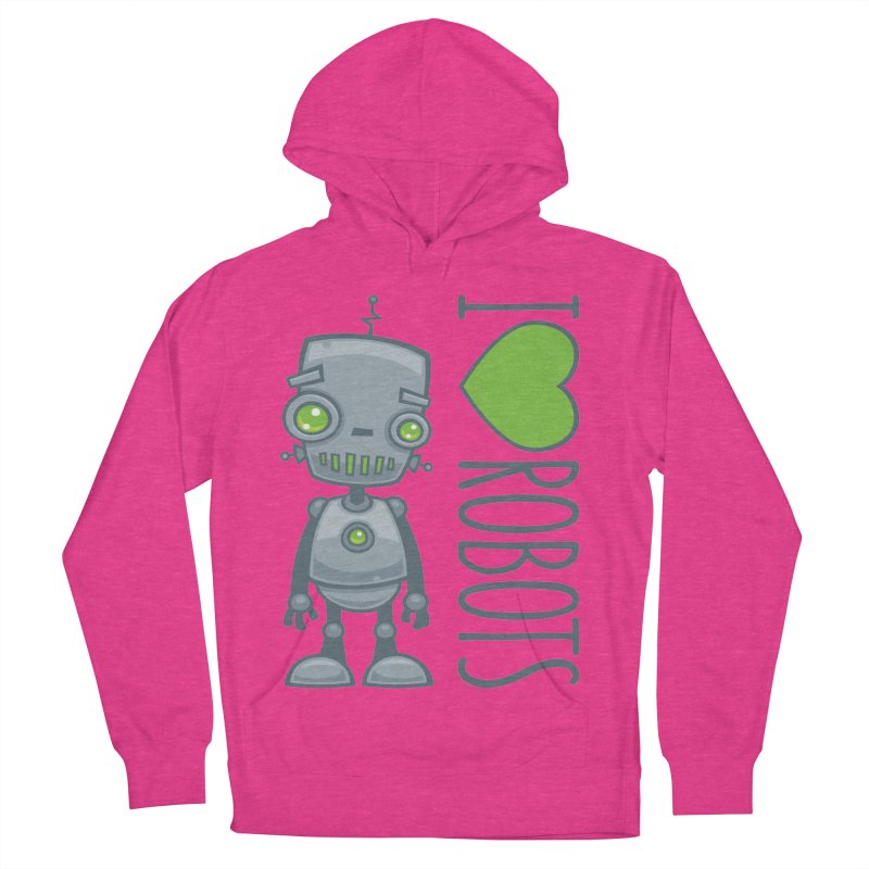 I Love Robots Women's French Terry Pullover Hoody by Fizzgig's Artist Shop