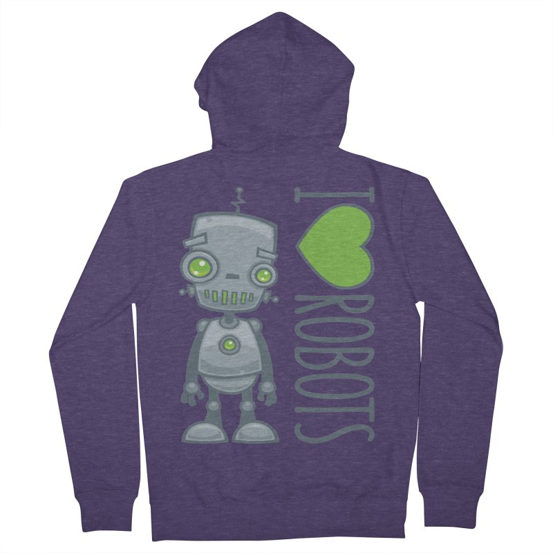 I Love Robots Men's French Terry Zip-Up Hoody by Fizzgig's Artist Shop