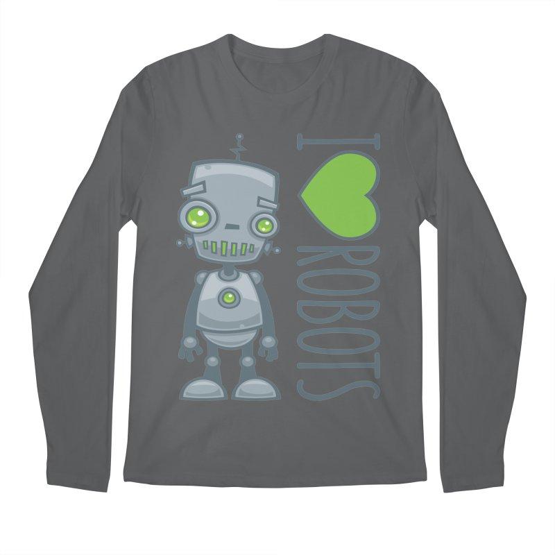 I Love Robots Men's Longsleeve T-Shirt by Fizzgig's Artist Shop