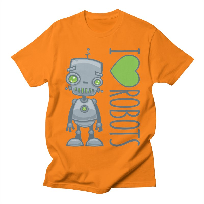 I Love Robots Women's Regular Unisex T-Shirt by Fizzgig's Artist Shop