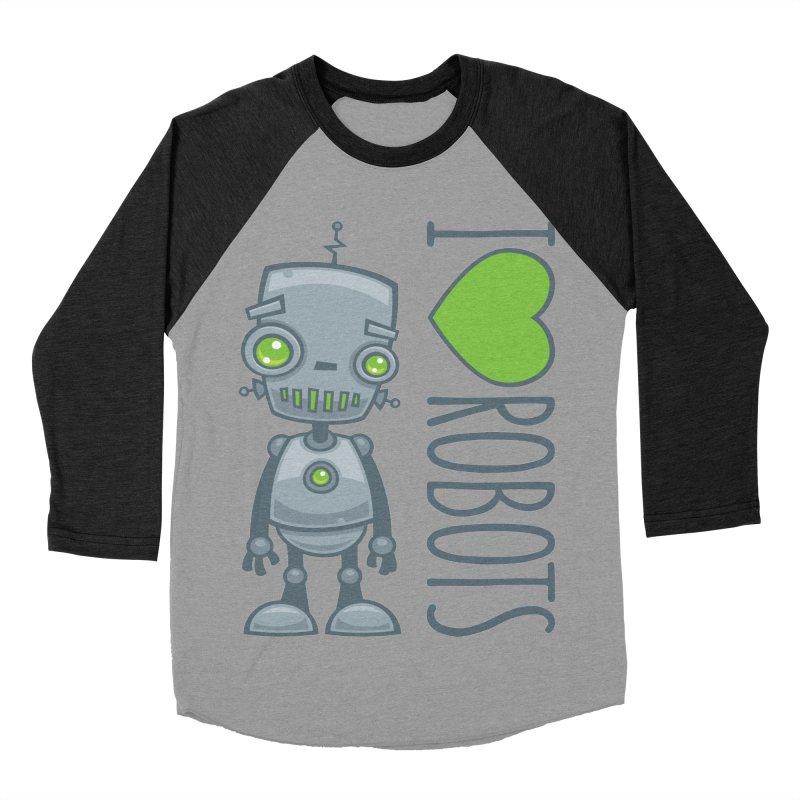 I Love Robots Men's Baseball Triblend Longsleeve T-Shirt by Fizzgig's Artist Shop