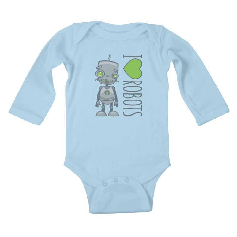 I Love Robots Kids Baby Longsleeve Bodysuit by Fizzgig's Artist Shop