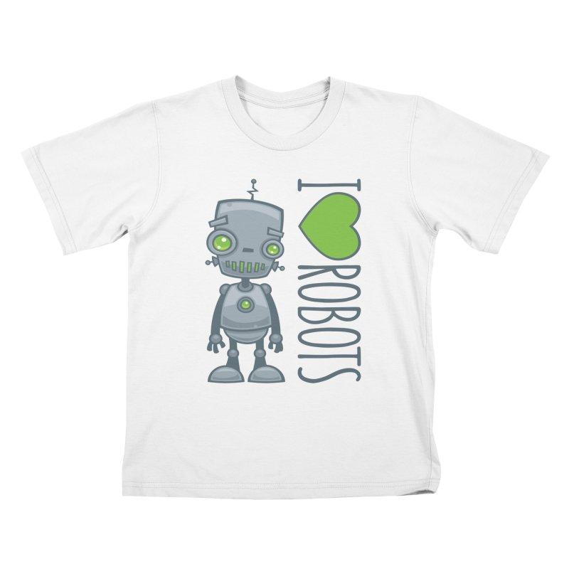 I Love Robots Kids T-Shirt by Fizzgig's Artist Shop