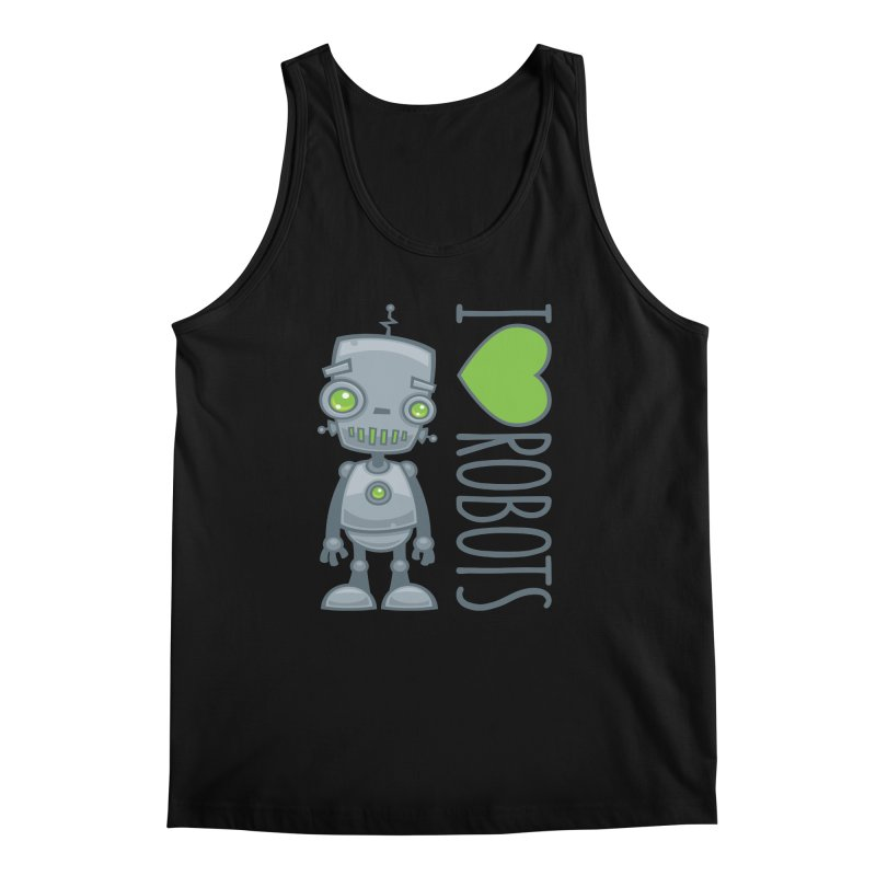 I Love Robots Men's Regular Tank by Fizzgig's Artist Shop