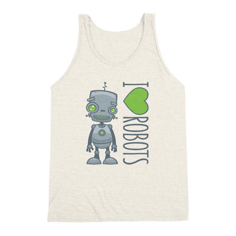 I Love Robots Men's Triblend Tank by Fizzgig's Artist Shop