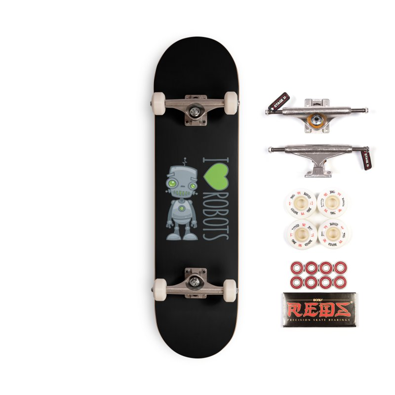 I Love Robots Accessories Complete - Pro Skateboard by Fizzgig's Artist Shop